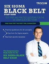 Six Sigma Black Belt Study Guide : Test Prep and Practice Questions for the...