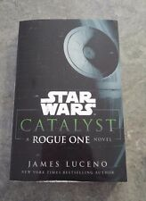 Star Wars: Catalyst: A Rogue One Novel by James Luceno (Paperback, 2016)