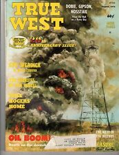True West Aug '73,  20th Yeart Anniversary Issue,  Oil Boom!,  Will Rogers' Home
