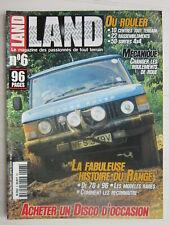 LAND N° 6 / histoire du Range de 70 à 96/acheter un Disco d'occasion/où rouler
