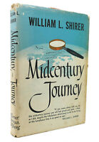 William L. Shirer MIDCENTURY JOURNEY  1st Edition Early Printing