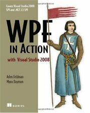 WPF in Action with Visual Studio 2008: Covers Visu