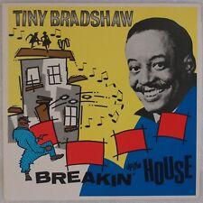 TINY BRADSHAW: Breakin' Up the House CHARLY UK R&B Vinyl LP NM