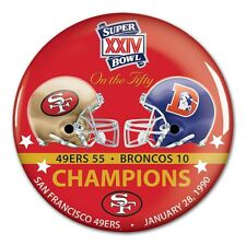 SAN FRANCISCO 49ERS DENVER BRONCOS SUPER BOWL CHAMPS XXIV ON THE FIFTY BUTTON