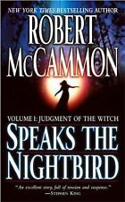 Speaks the Nightbird Vol. 1 : Judgment of the Witch by Robert McCammon