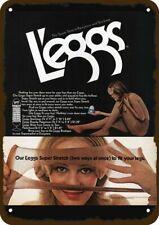 1972 LEGGS PANTYHOSE PANTY HOSE Vintage Look DECORATIVE METAL SIGN - SEXY WOMAN
