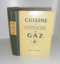 Cuisine et patisserie au gaz.Paul ROINAT.1950    R004