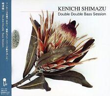 KENICHI SHIMAZU - DOUBLE DOUBLE BASS SESSION * NEW CD