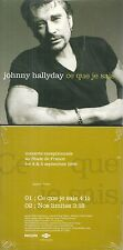 CD 2 TITRES - JOHNNY HALLYDAY : CE QUE JE SAIS ( NEUF EMBALLE - NEW & SEALED )