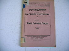 Francia D'Outre Mare Libro N° 6 Africa Equatoriale Fr Documentazione a 1950