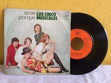 """LOS CINCO MUSICALES NO SE PORQUE MEXICAN 7"""" SINGLE POP EN ESPAÑOL"""