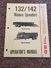Gehl Company 132/142 Manure Spreaders Operator's Manual