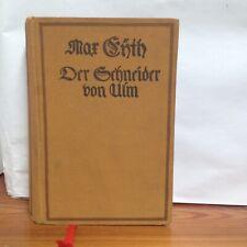 Max Eyth Der Schneider von Ulm - 1925 Ausgabe