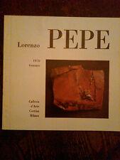 LORENZO PEPE - GALLERIA D'ARTE CORTINA,MILANO -  1970 ,CON AUTOGRAFO DELL'AUTORE