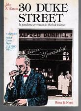 Watson, 30 DUKE STREET, Rosa&Nero 1987, PRIMA EDIZIONE