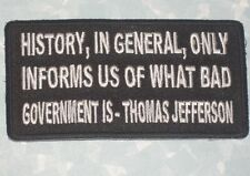 History, in General, Only Informs Us of What Bad Government Is - Jefferson Patch