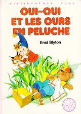 OUI-OUI et les ours en peluche // Enid BLYTON // Mini Rose - Bibliothèque Rose