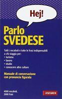 Parlo svedese. Manuale di conversazione - Frasario - Valiardi- Nuovo in Offerta!