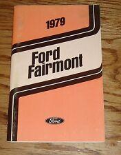 Original 1979 Ford Fairmont Owners Operators Manual 79