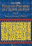 Textes des Pyramides de L'Egypte Ancienne, Tome II: Textes de la pyramide de Pep