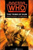 The Tribe of Gum (Doctor Who: The Scripts) by Coburn, Anthony Paperback Book The