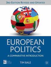 European Politics: A Comparative Introduction (Compa..., Bale, Dr Tim 023036294X