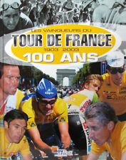 LES VAINQUEURS DU TOURS DE FRANCE 1903 2003 100 ANS PAR H. QUIQUERE ET A. PAUPER