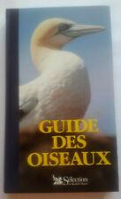 """GUIDE  DES   OISEAUX   """" sélection du  READER'S  DIGEST .. 1985"""