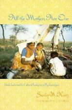 All the Mothers are One: Hindu India and the Cultural Reshaping of...
