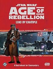 Star Wars Age Of Rebellion Lead By Example Source Book For Commanders FFG SWA36