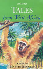 Tales from West Africa (Oxford Myths and Legends)