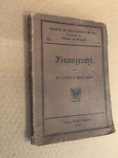 1906 Grundriss des Finanzrechts