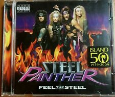 "STEEL PANTHER ""FEEL THE STEEL"" ORIGINAL 12 TRACK 2009 ISLAND RECORDS CD ALBUM"