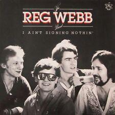 Reg Webb Band (with NIK KERSHAW) - I AIN 'T signing Nothin (plage Vinyle LP 1979)