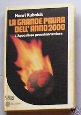 LA GRANDE PAURA DELL'ANNO 2000 di Henri Kubnick (1976)