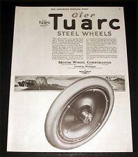 1921 OLD MAGAZINE PRINT AD, GIER, TUARC STEEL CAR WHEELS, MOTOR WHEEL CORP, ART!