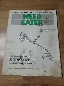 Operator's Manual Weed Eater Model XT -50 Trimmer