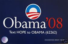 "Official ""TEXT HOPE"" Obama Rally Sign - Placard"