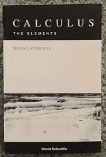Calculus : The Elements by Michael Comenetz (2002, Paperback)