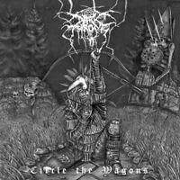 DARKTHRONE - CIRCLE THE WAGONS (DIGIPAK)  CD NEU