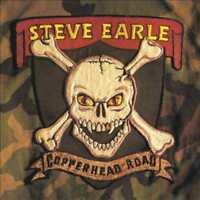 STEVE EARLE-STEVE EARLE:COPPERHEAD ROAD NEW VINYL