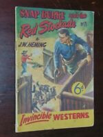 Snap Burke And The Red Stockade. Invincible Western No. 71 Heming, J.W.  Good
