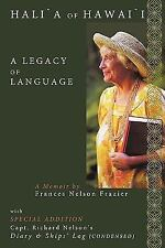 Halia of Hawaii: A Legacy of Language (Paperback or Softback)
