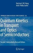 Springer Series in Solid-State Sciences Ser.: Quantum Kinetics in Transport...