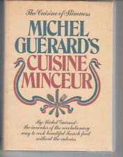 Michel GUERARD'S Cuisine Minceur (Cuisine of Slimness)