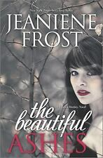 THE BEAUTIFUL ASHES by JEANIENE FROST TSPB 2014 #1 'BROKEN DESTINY' series