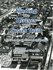Finding Houses That Sears Built Guide 60 Most Popular Designs Rosemary Thornton