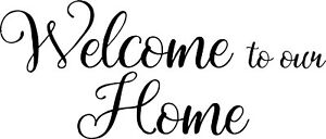 WELCOME to our HOME Door window wall Sticker Decal Self Adhesive Vinyl pintrest