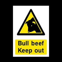Bull Beef Keep Out Plastic Sign OR Sticker - A6 A5 A4 (CA62)