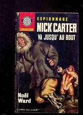 Noël WARD - Nick Carter va jusqu'au bout, L'Arabesque 453 1966 couv. Jef de Wulf